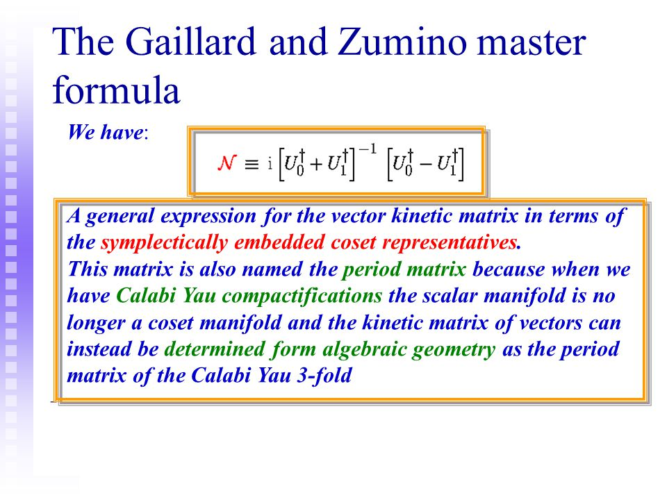 The Gaillard and Zumino master formula