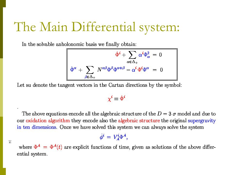 The Main Differential system: