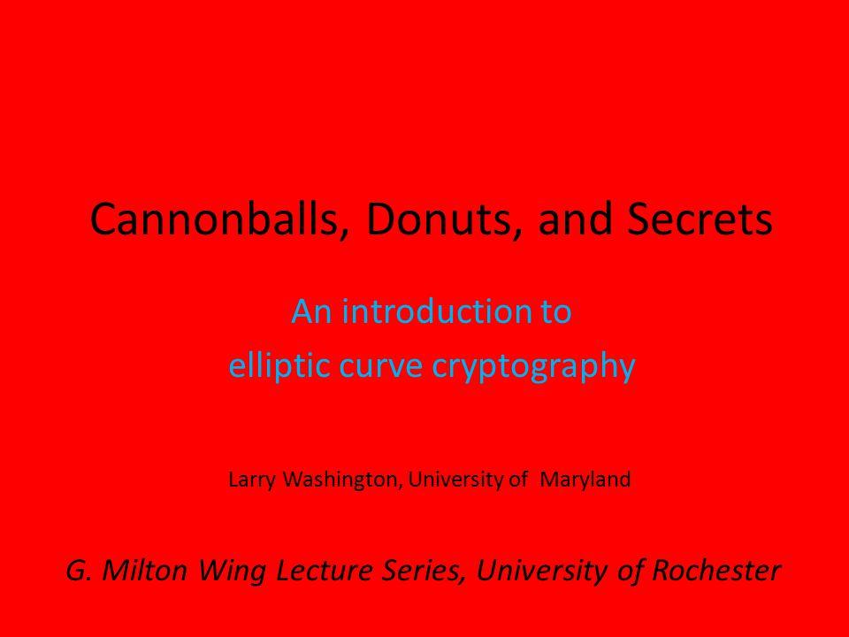 Cannonballs, Donuts, and Secrets