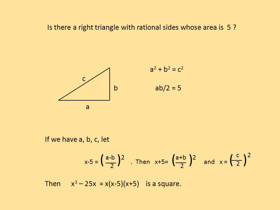 Is there a right triangle with rational sides whose area is 5