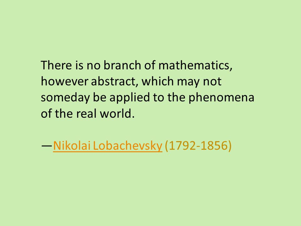 There is no branch of mathematics,