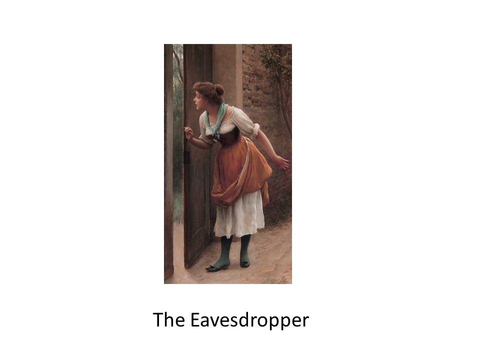 The Eavesdropper
