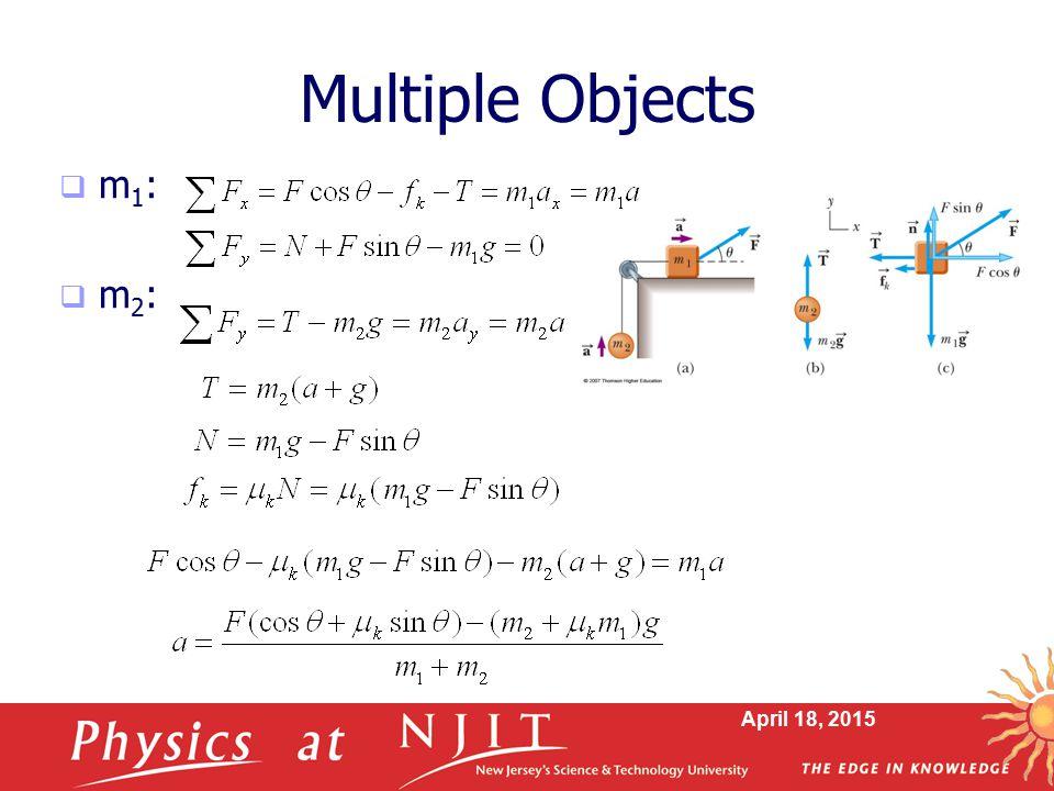 Multiple Objects m1: m2: April 11, 2017