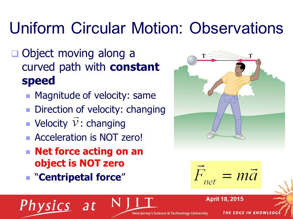 Uniform Circular Motion: Observations