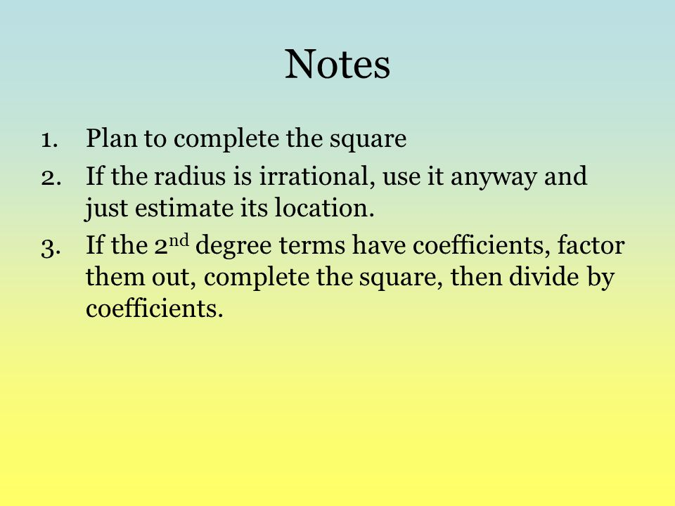 Notes Plan to complete the square