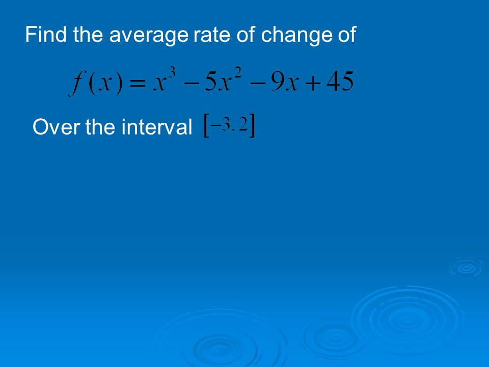 Find the average rate of change of