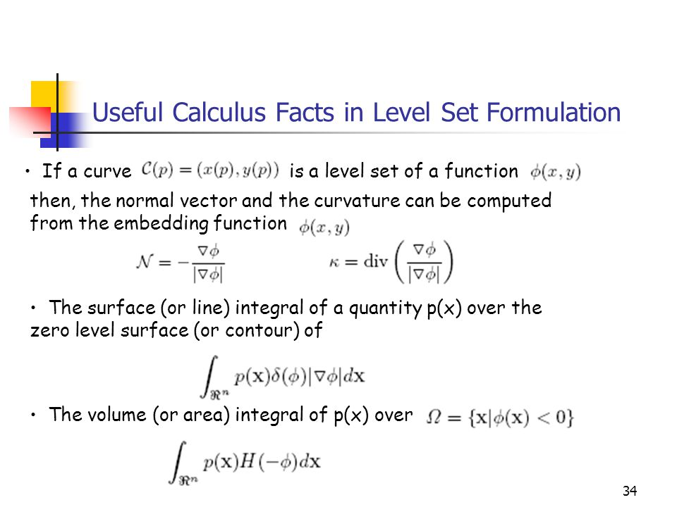 Useful Calculus Facts in Level Set Formulation