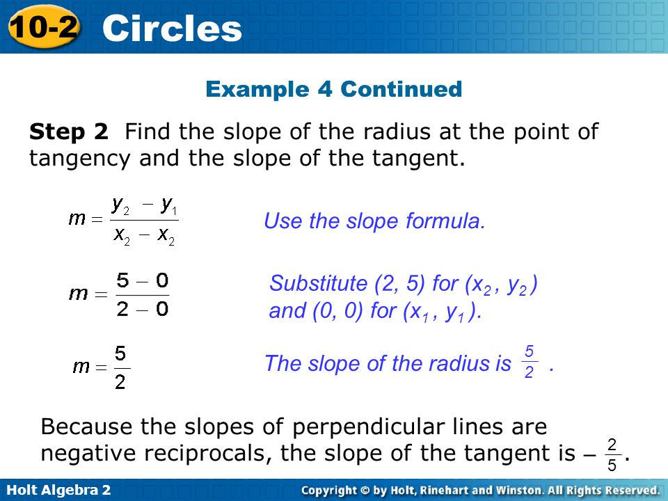 Substitute (2, 5) for (x2 , y2 ) and (0, 0) for (x1 , y1 ).