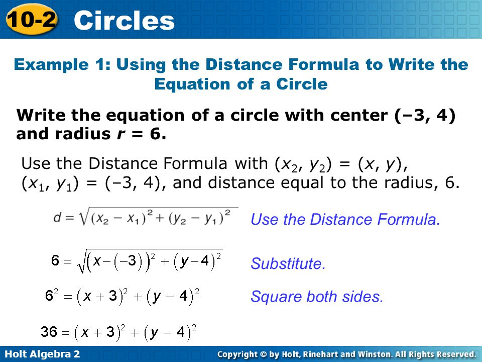 Example 1: Using the Distance Formula to Write the Equation of a Circle
