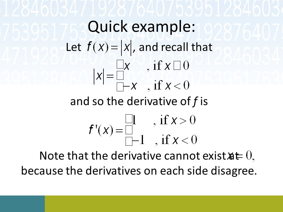 and so the derivative of f is