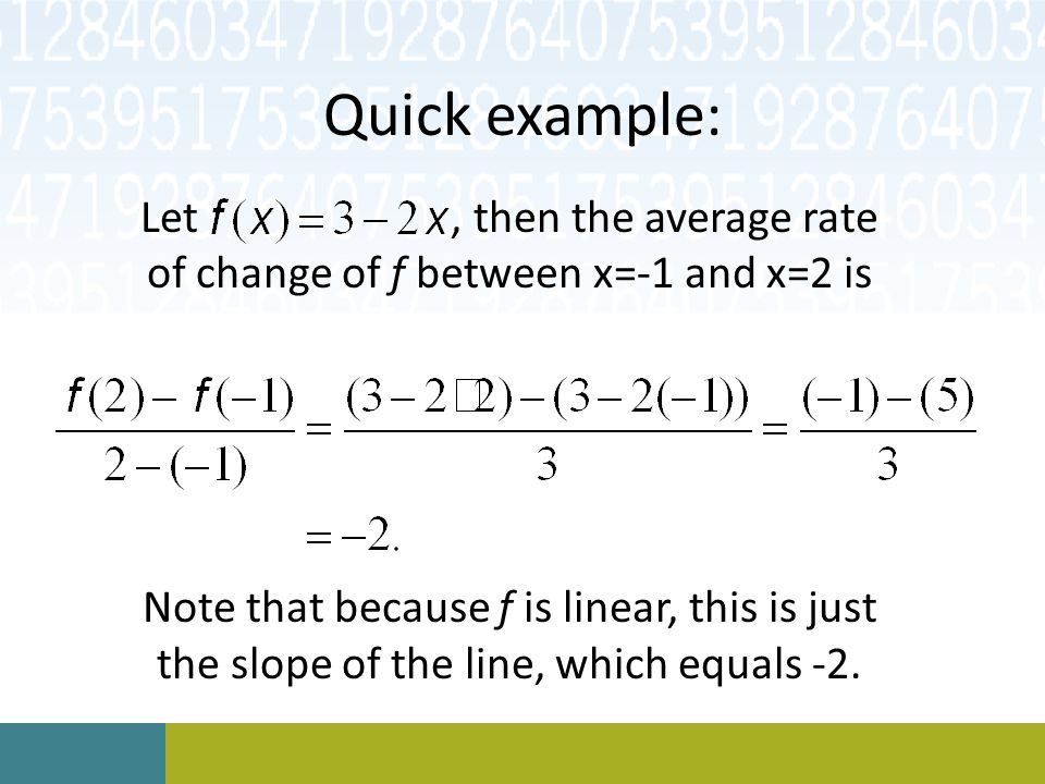 Let , then the average rate of change of f between x=-1 and x=2 is