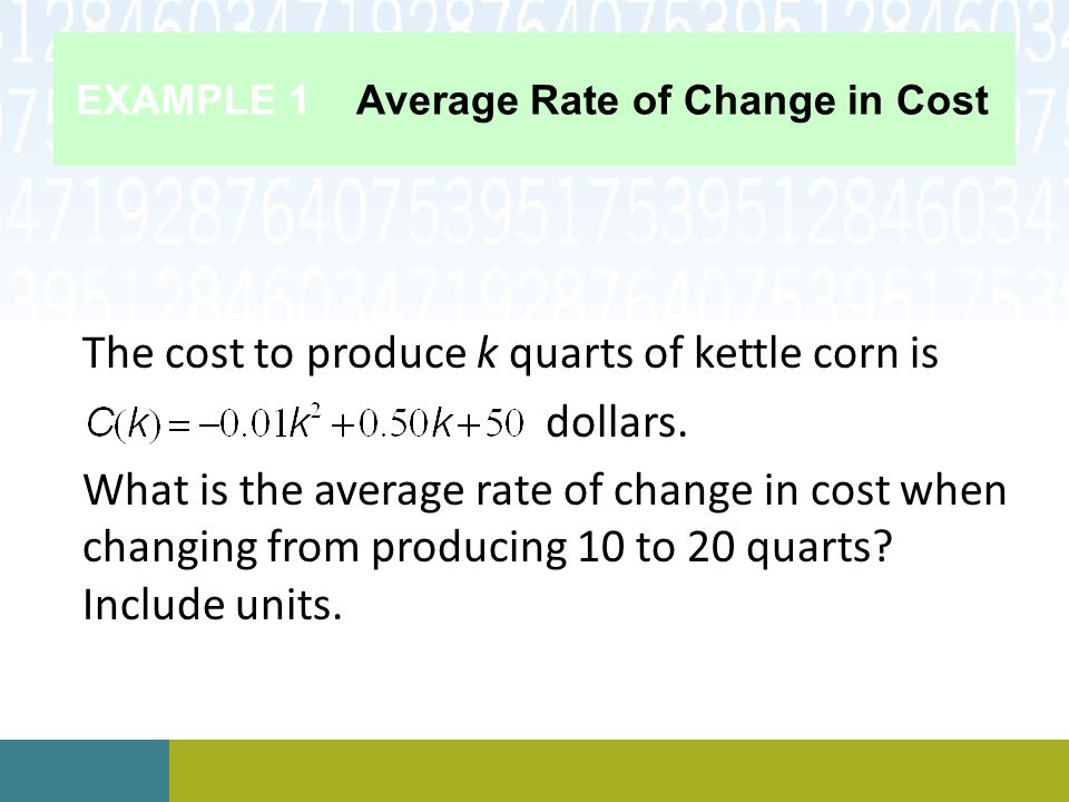 EXAMPLE 1 Average Rate of Change in Cost