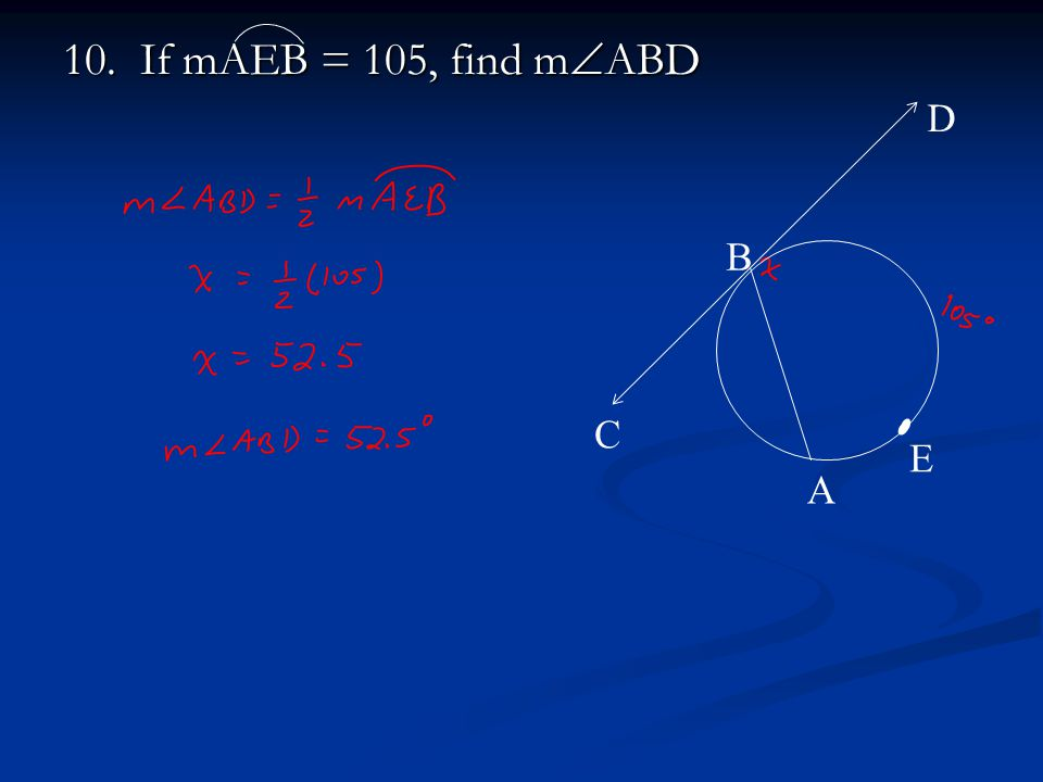 10. If mAEB = 105, find mABD A B C D E