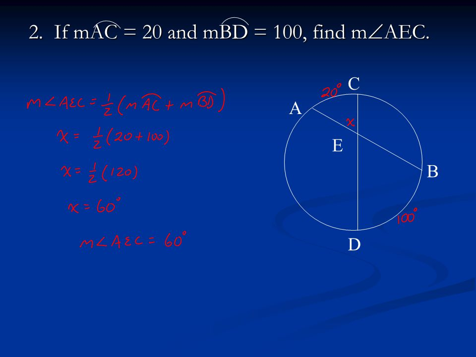 2. If mAC = 20 and mBD = 100, find mAEC.