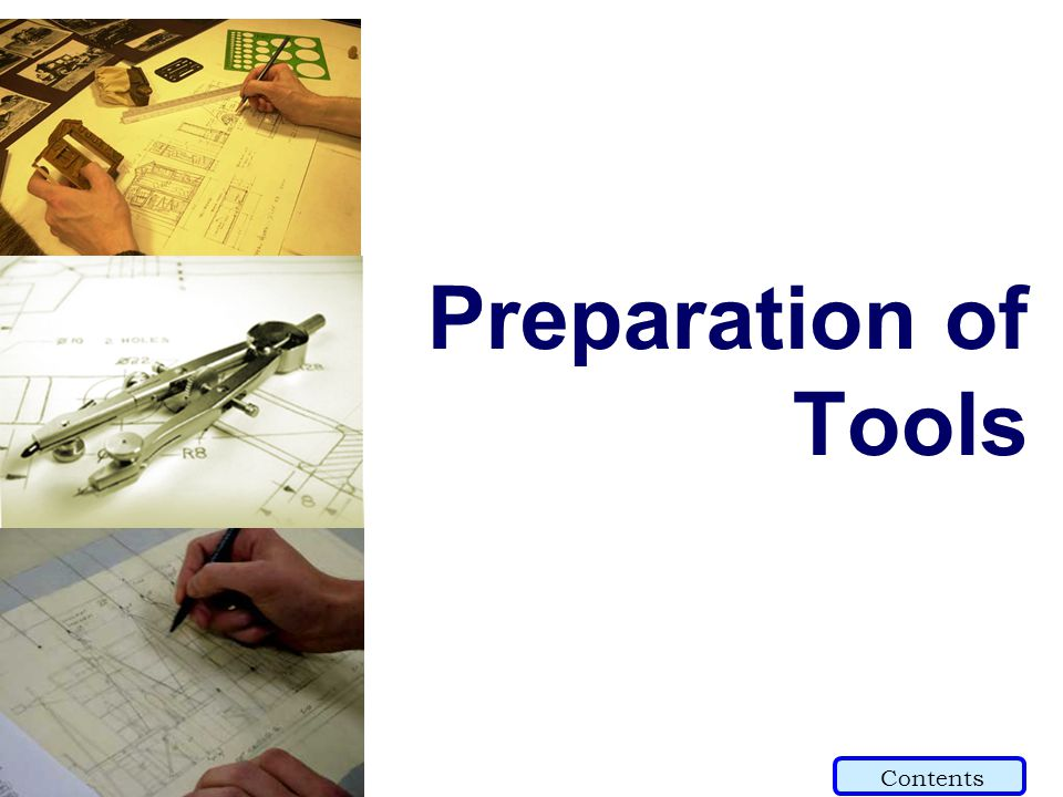 Preparation of Tools Contents