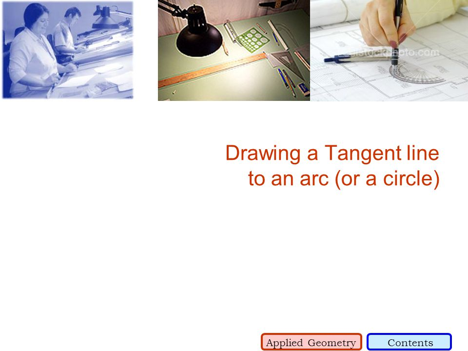 Drawing a Tangent line to an arc (or a circle)