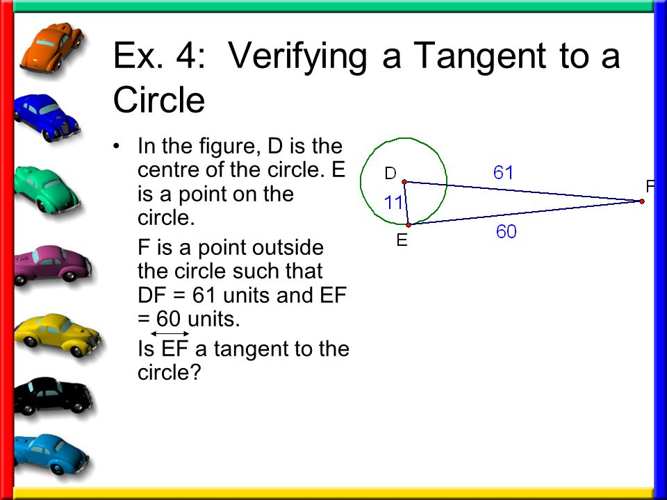 Ex. 4: Verifying a Tangent to a Circle