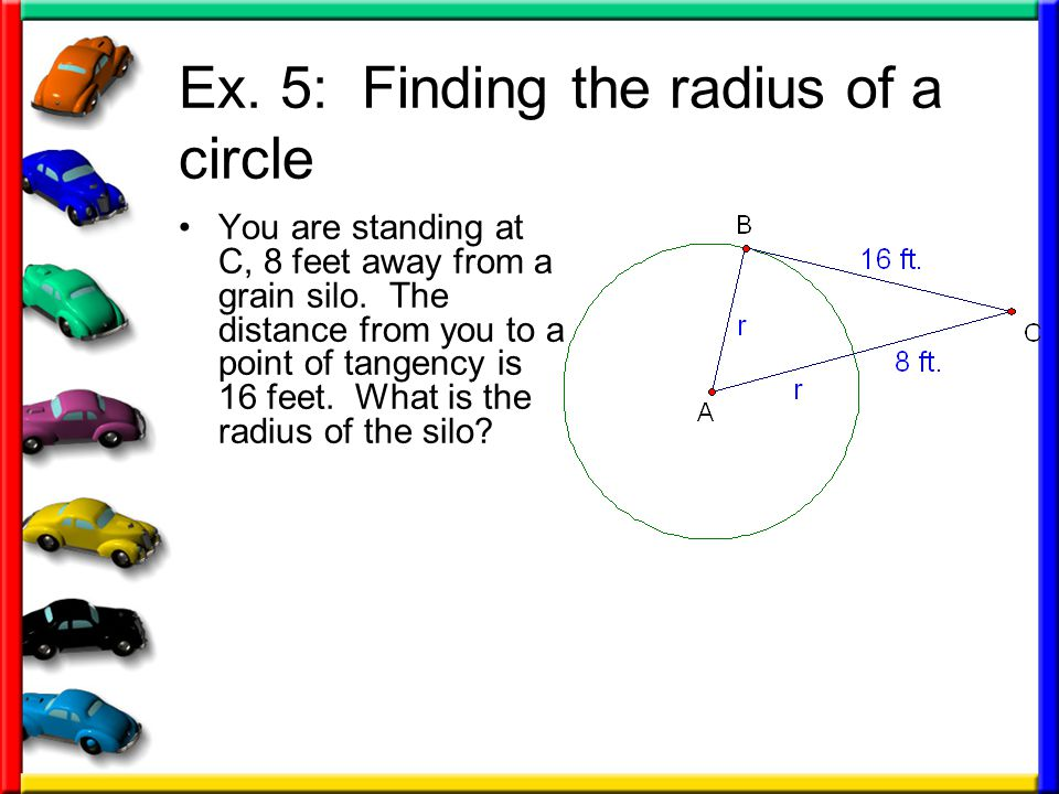 Ex. 5: Finding the radius of a circle