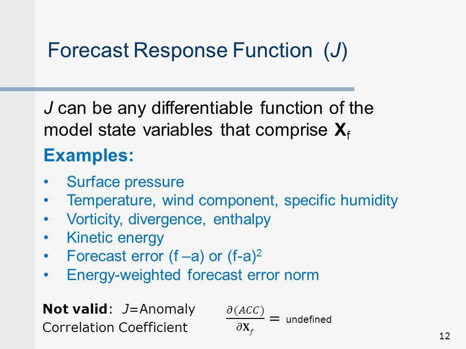 Forecast Response Function (J)