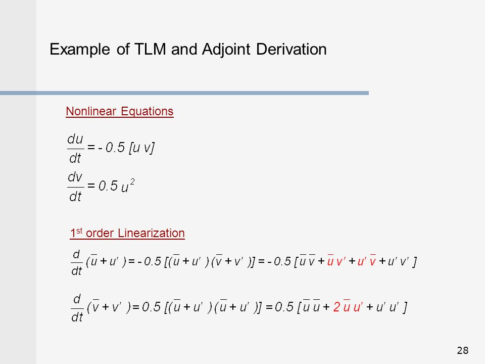 Example of TLM and Adjoint Derivation
