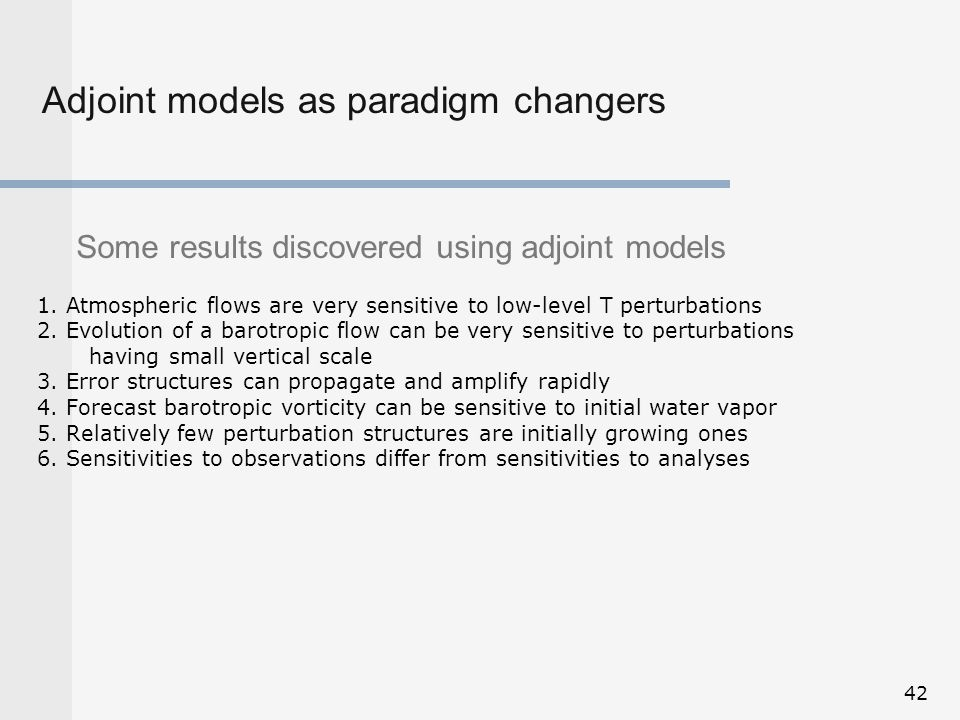 Adjoint models as paradigm changers