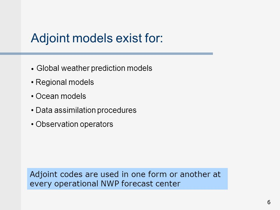 Adjoint models exist for: