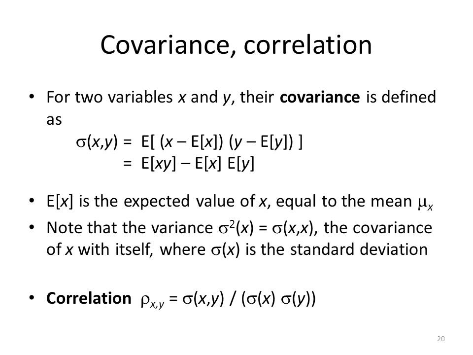Covariance, correlation