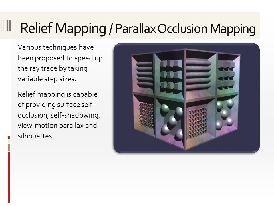 Relief Mapping / Parallax Occlusion Mapping