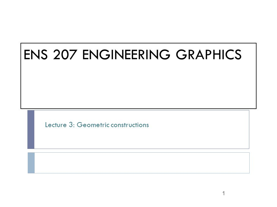 ENS 207 engineering graphics