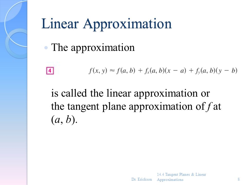 Linear Approximation The approximation