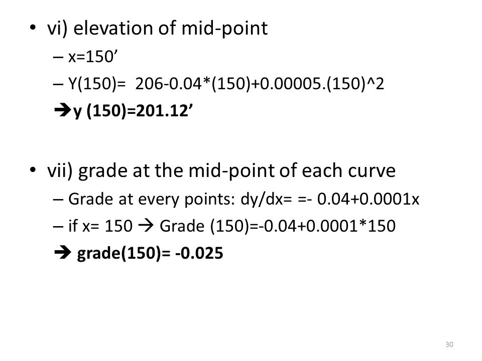 vi) elevation of mid-point