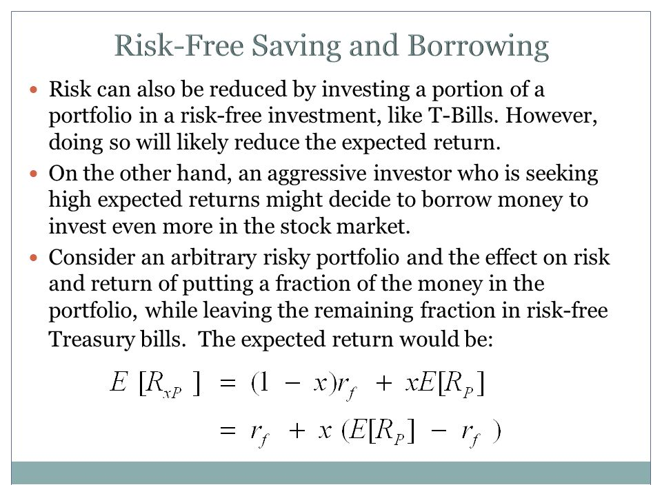 Risk-Free Saving and Borrowing
