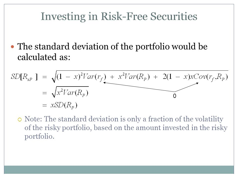 Investing in Risk-Free Securities