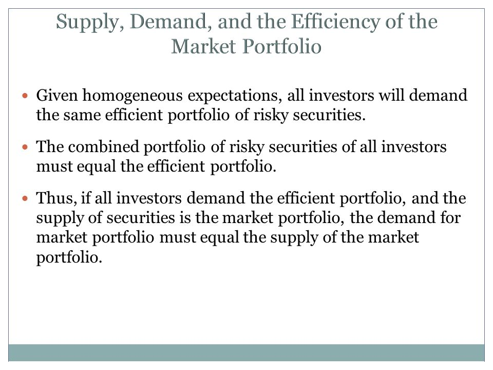 Supply, Demand, and the Efficiency of the Market Portfolio