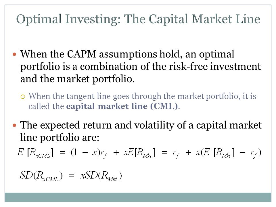 Optimal Investing: The Capital Market Line