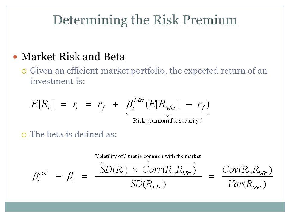 Determining the Risk Premium