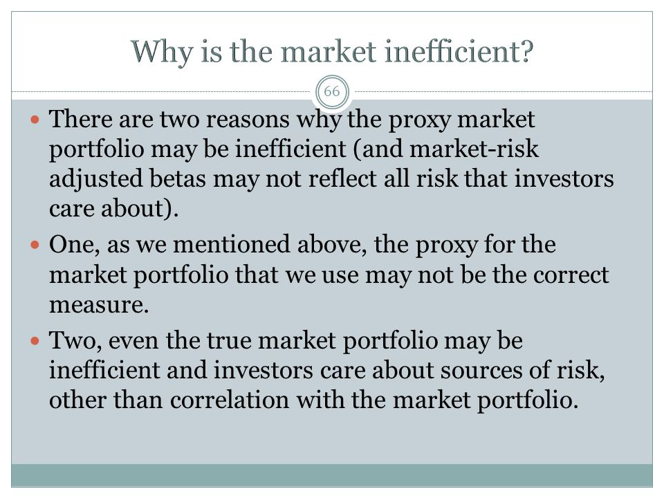 Why is the market inefficient