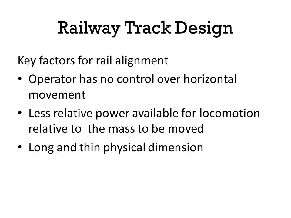 Railway Track Design Key factors for rail alignment