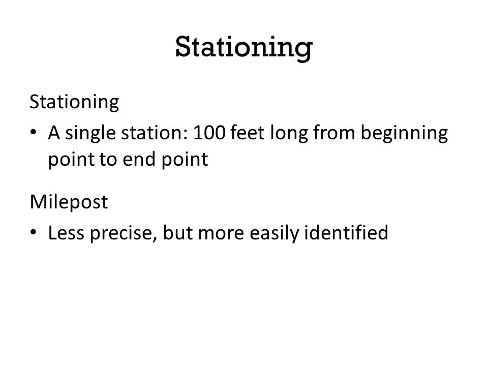 Stationing Stationing