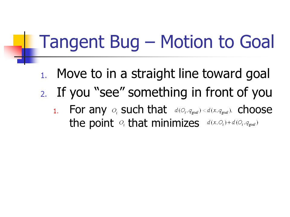 Tangent Bug – Motion to Goal