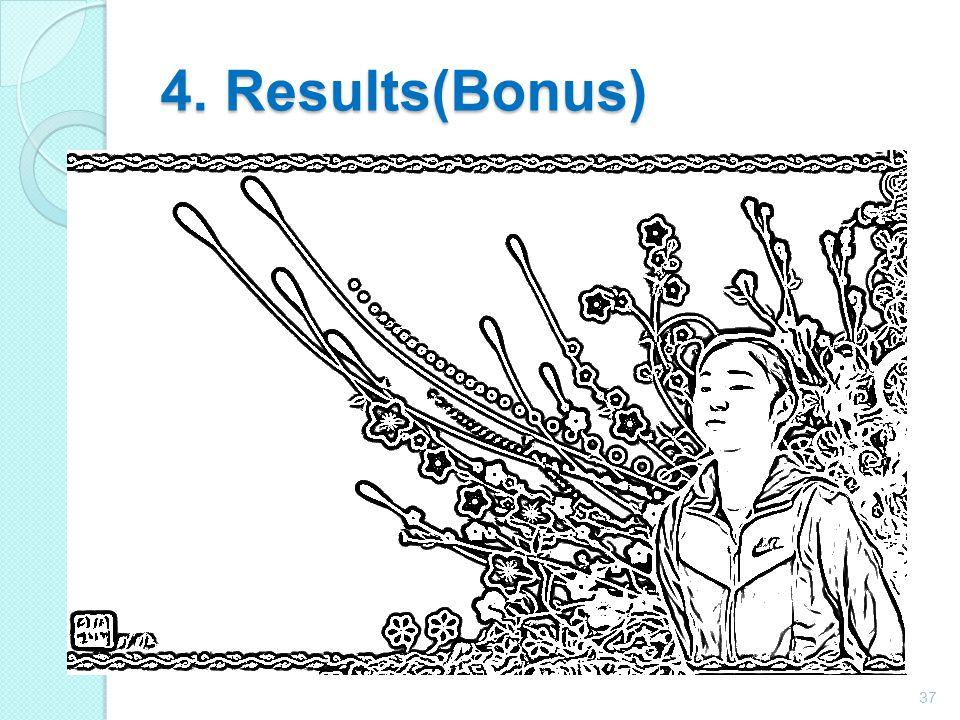 4. Results(Bonus)