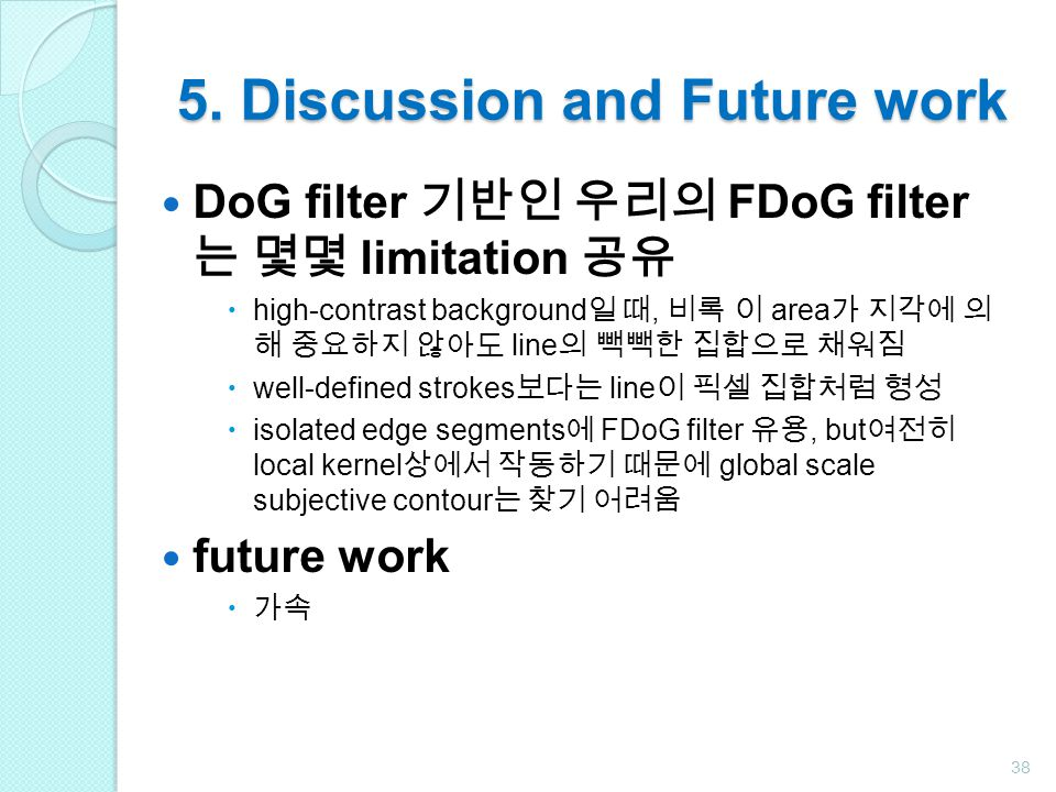 5. Discussion and Future work