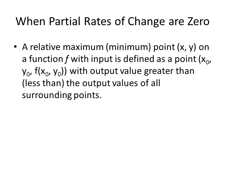 When Partial Rates of Change are Zero