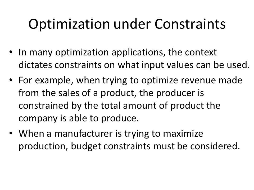Optimization under Constraints