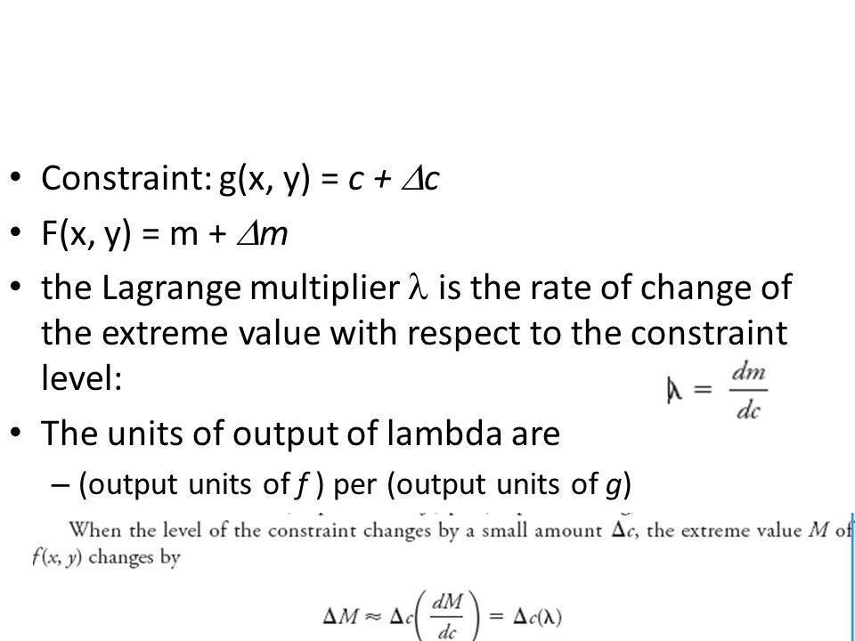 Constraint: g(x, y) = c + c F(x, y) = m + m