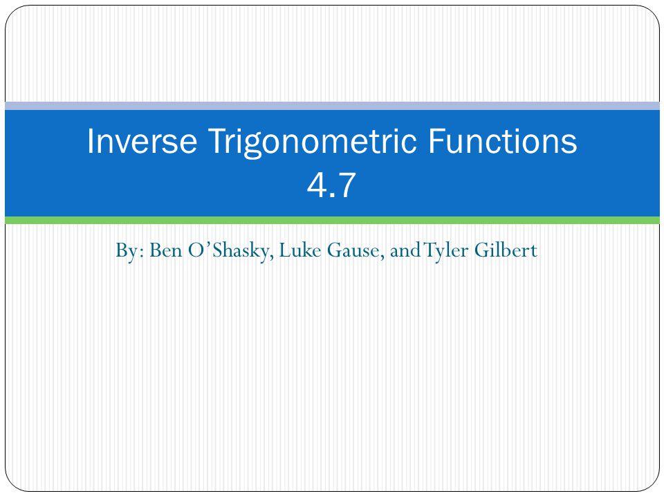 Inverse Trigonometric Functions 4.7