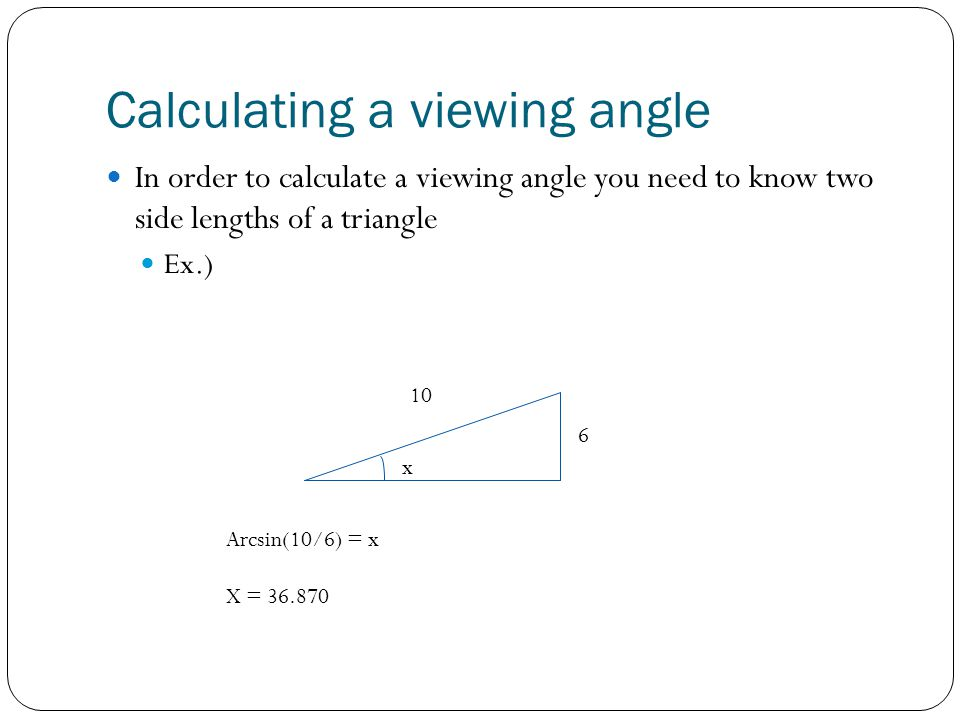 Calculating a viewing angle