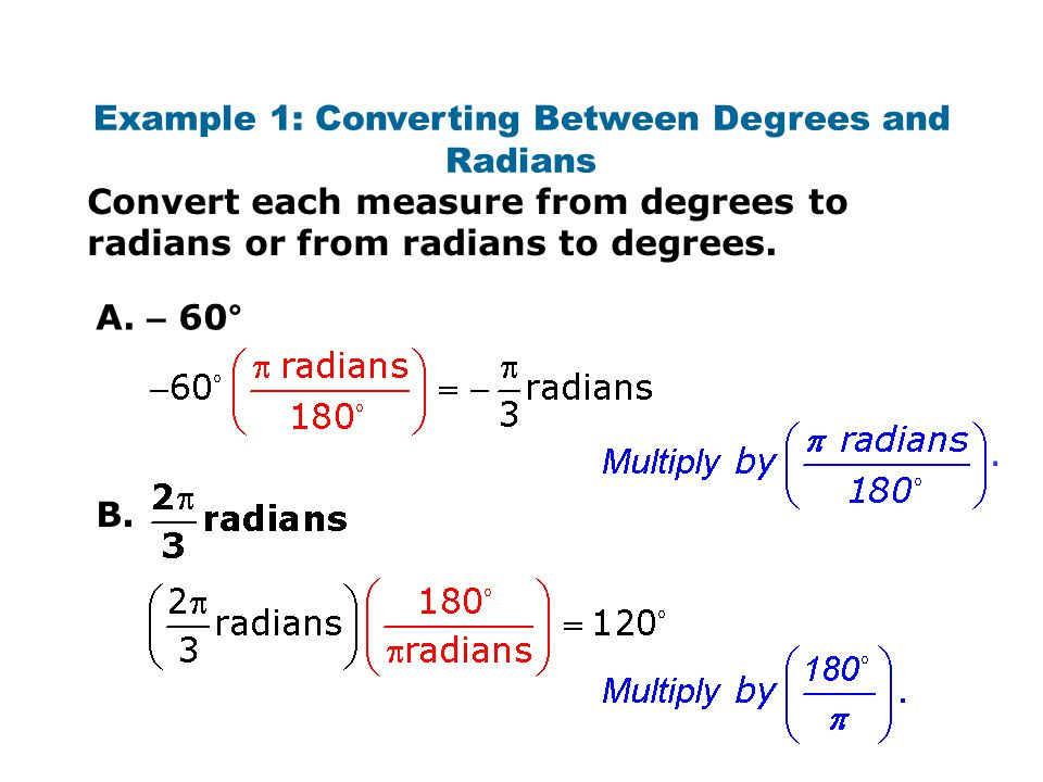 Example 1: Converting Between Degrees and Radians