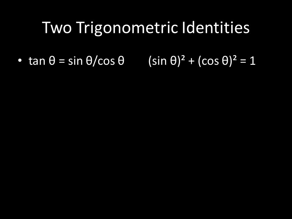 Two Trigonometric Identities