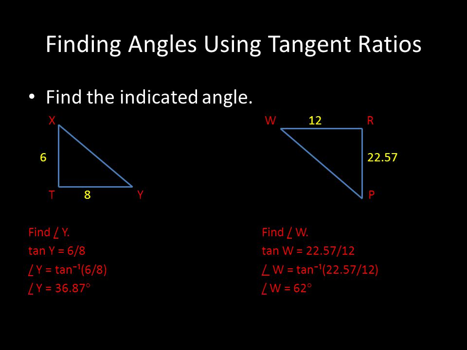 Finding Angles Using Tangent Ratios